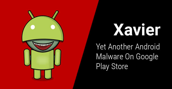 Over 800 Android apps on the Play Store are infected with Xavier
